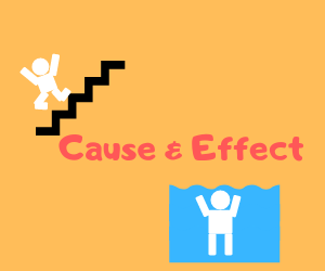 Cause and Effect Blog post